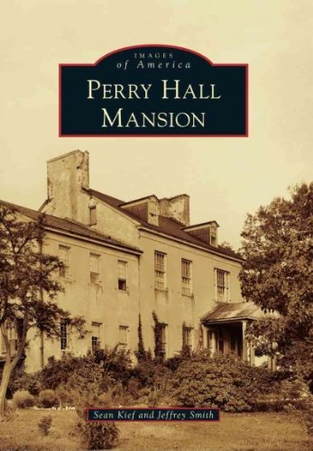 Perry Hall Mansion (Images Of America)
