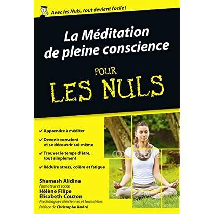 La Méditation de pleine conscience pour les Nuls poche (POCHE NULS) (French Edition)