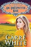 An Unexpected Kiss (The Colorado Brides Series Book 7)