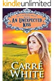 An Unexpected Kiss (The Colorado Brides Series Book 7)