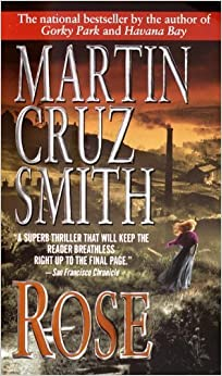 Rose by Martin Cruz Smith (2000-02-01)