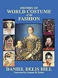 History of World Costume and Fashion (Fashion Series)
