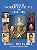 History of World Costume and Fashion (Fashion Series) 1st Edition