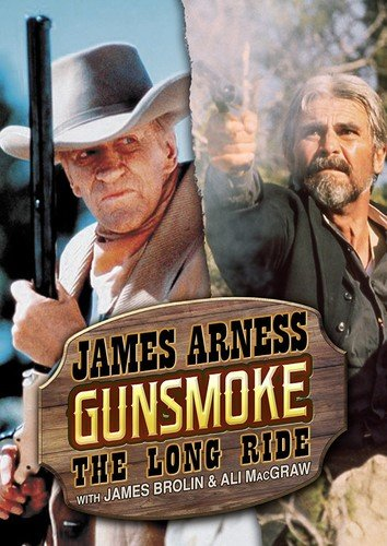 Gunsmoke: The Long Ride (1993) James Arness James Brolin Ali MacGraw Amy Stoch