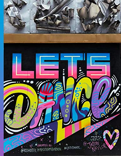 Graffiti Street Art #2 Let's Dance: Everyday Notebook