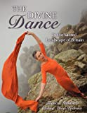 The Divine Dance, Frances Lewis and Adelina Abad-Pedrosa, 0985531444