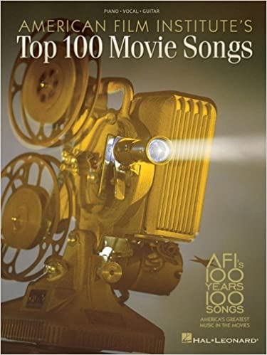 By Hal Leonard Corporation American Film Institute's 100 Years, 100 Songs: America's Greatest Music in the Movies (Piano/Vocal/ (1st Frist Edition)