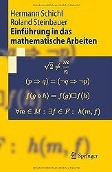 Einfuhrung in das mathematische Arbeiten (Springer-Lehrbuch)