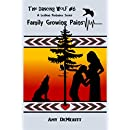 Family Growing Pains (The Dancing Wolf Book 6)