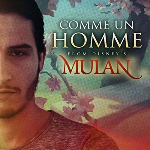Comme Un Homme (From Disney's