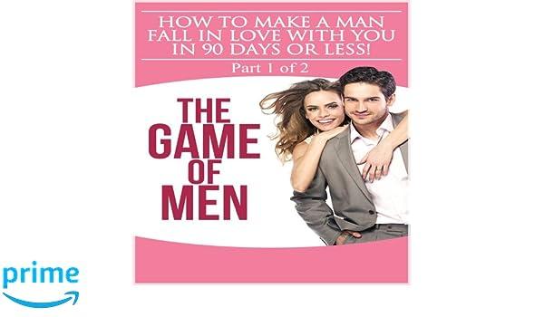 How make man fall love 0