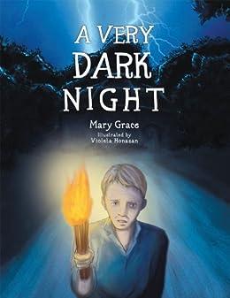 A Very Dark Night by [Grace, Mary]
