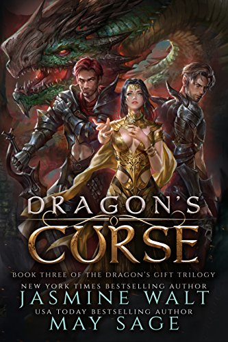 Dragon's Curse: a Reverse Harem Fantasy Romance (The Dragon's Gift Trilogy Book 3) by [Walt, Jasmine, Sage, May]