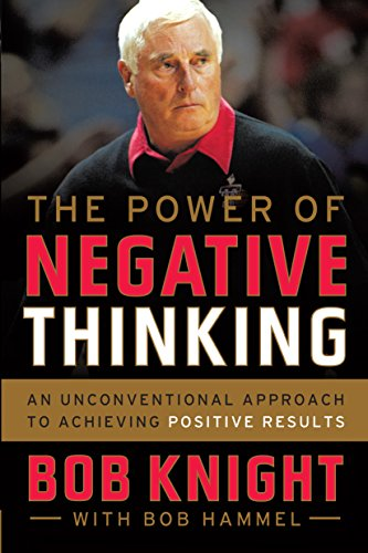 The Power of Negative Thinking: An Unconventional Approach to Achieving Positive Results Pdf