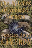 The Witches of Hibbard Corners (The Saga of the Ice Bear) (Volume 1)