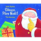 Silence, Pere Noel! (French Edition)