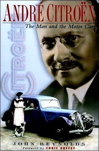 Download Andre Citroën: The Man and the Motor Cars ebook