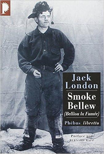 Smoke Bellew : (Belliou la fumée)