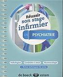 Réussir son stage infirmier - Psychiatrie