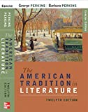 The American Tradition in Literature, 12th Edition
