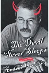 The Devil Never Sleeps: and Other Essays Kindle Edition