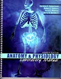 Anatomy and Physiology Laboratory Manual, Robertson, Carolyn C. and Nabors, Robert E., 0757530524