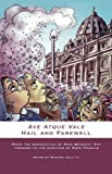 Ave Atque Vale : Hail and Farewell, Michael Kelly, 1922239283