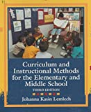 img - for Curriculum and Instructional Methods for the Elementary and Middle School 3rd Edition (Third Edition) book / textbook / text book