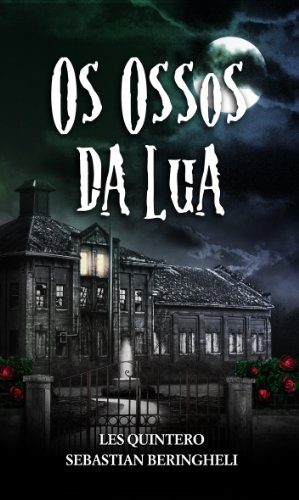 Os Ossos da Lua (Portuguese Edition)
