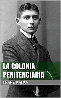 En la colonia penitenciaria par Kafka
