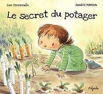 Le secret du potager par Foccroulle