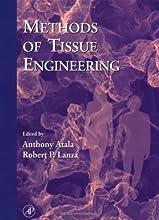 Methods of Tissue Engineering