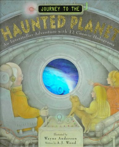 Journey to the Haunted Planet: An Interstellar Adventure With 12 Cosmic Holograms
