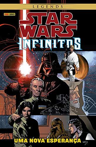 Star Wars Infinitos. Uma Nova Esperança