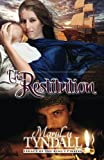 The Restitution (Legacy of the King's Pirates) (Volume 3)