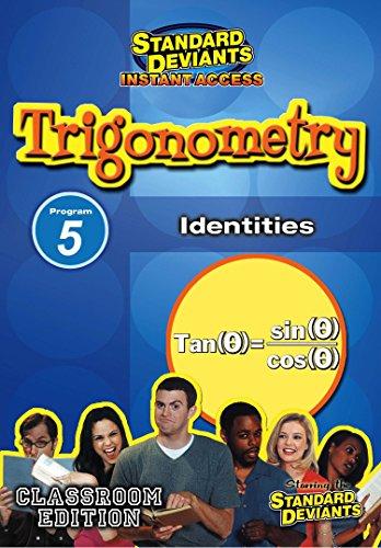 SDS Trigonometry Module 5: Identities [Instant Access]