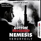 Verurteilt (Cotton Reloaded: Nemesis 1)   Gabriel Conroy, Timothy Stahl