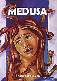 Medusa: A Sacerdotisa Amaldiçoada (Mitologia Grega em Quadrinhos)