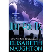 Wait For Me (Against All Odds Book 1)