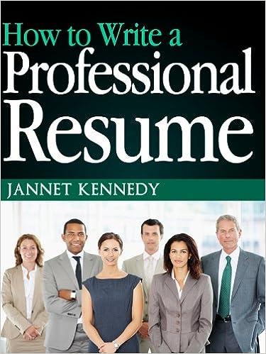 Kostenlose französische Bücher zum Download How to Write a Professional Resume - Resume Writing for Colleges, Internships and Jobs iBook B009Q6II58