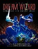 The Dream Wizard Conquers His Knight Mare, Alex Randall, 1425783546