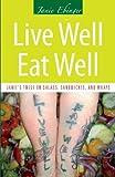 Live Well Eat Well, Janie Ebinger, 1621478017