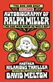 The One and Only Second Autobiography of Ralph Miller, David Melton, 0933849311