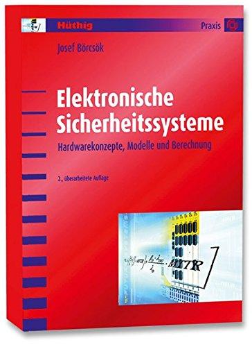 Elektronische Sicherheitssysteme  Hardwarekonzepte Modelle Und Berechnung
