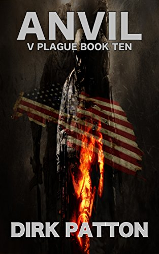 Anvil: V Plague Book 10 by [Patton, Dirk]