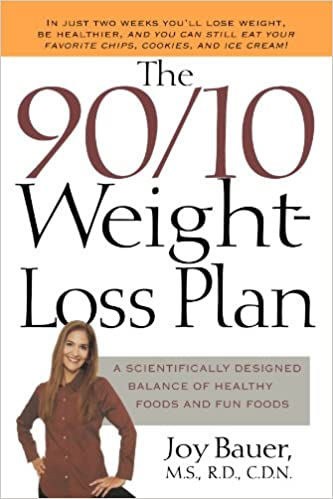 The 90/10 Weight-Loss Plan: A Scientifically Designed Balance of ...
