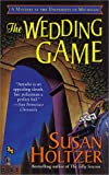 The Wedding Game, Susan Holtzer, 0312978669