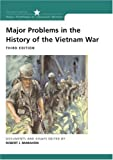 Major Problems in the History of the Vietnam War 9780618193127