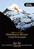 Apprenticed to a Himalayan Master (A Yogi's Autobiography)