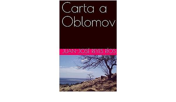 Amazon.com: Carta a Oblomov (Spanish Edition) eBook: Juan ...